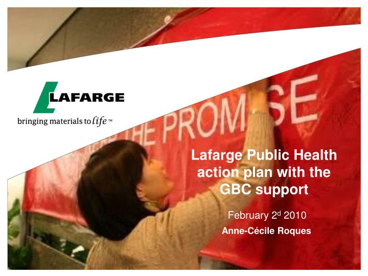 lafarge public health action plan with the gbc support n.