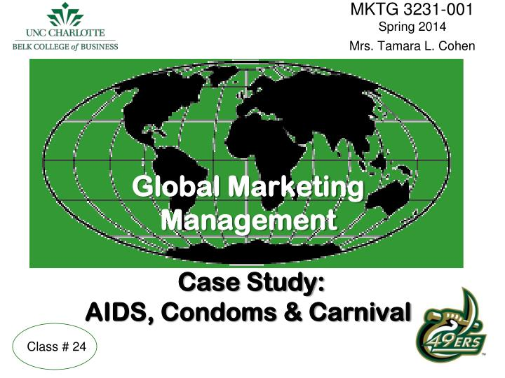 global marketing management case study aids condoms carnival n.