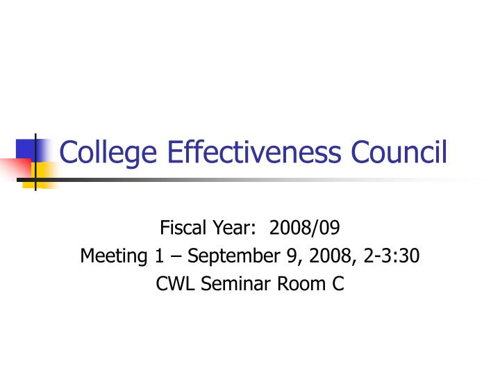 college effectiveness council n.