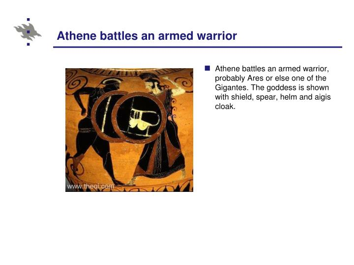 Athene battles an armed warrior