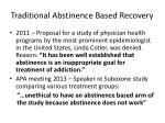 traditional abstinence based recovery