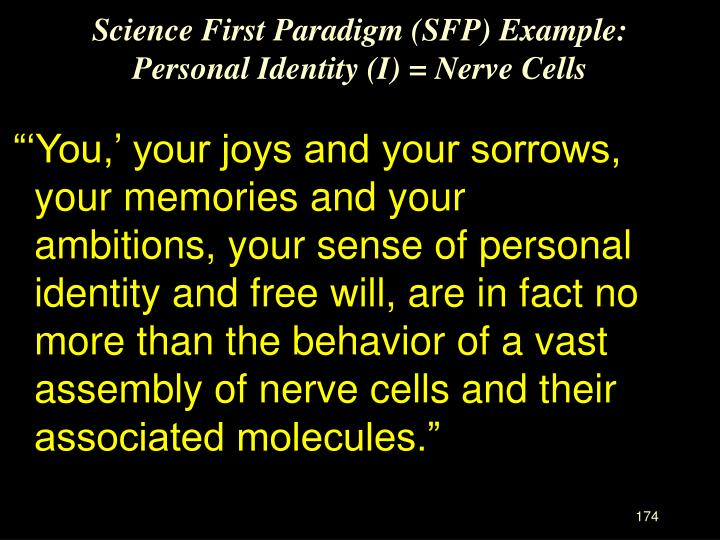 Science First Paradigm (SFP) Example:
