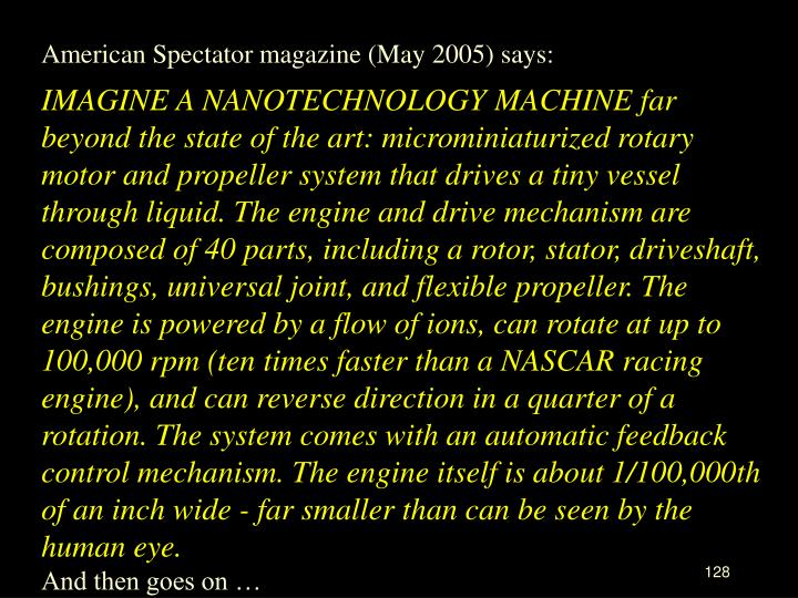 American Spectator magazine (May 2005) says: