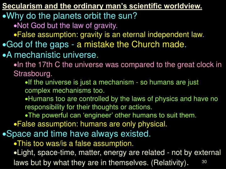 Secularism and the ordinary man's scientific worldview.