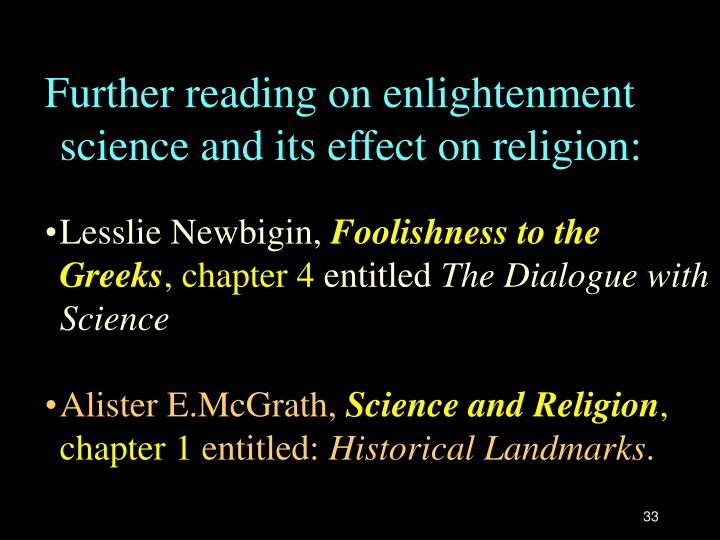 Further reading on enlightenment science and its effect on religion: