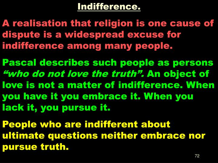 Indifference.