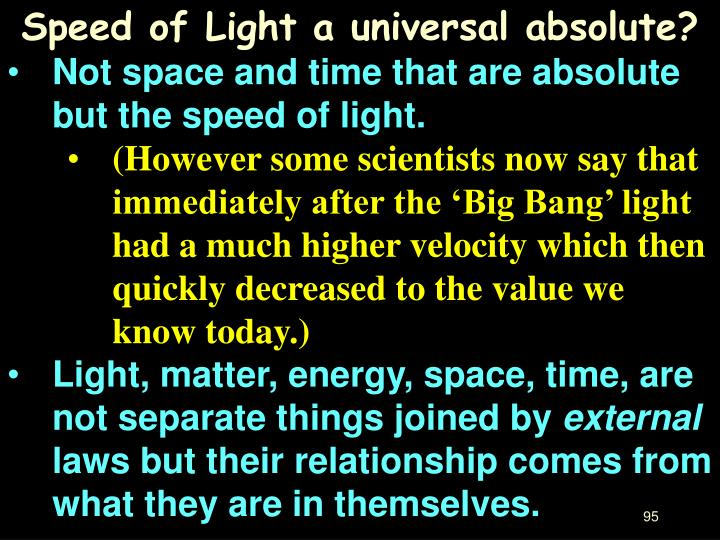 Speed of Light a universal absolute?