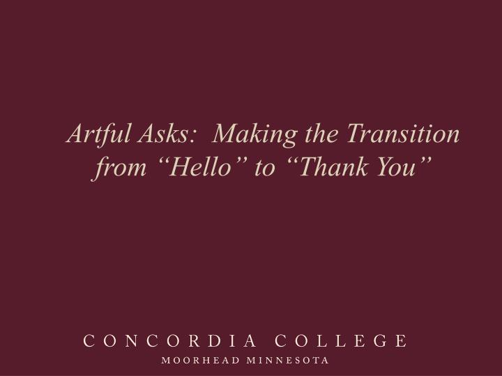 artful asks making the transition from hello to thank you n.
