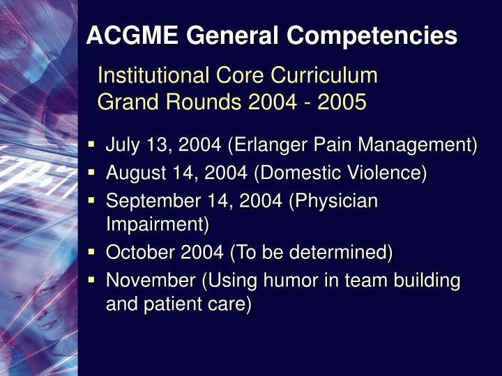 ppt - acgme general competencies powerpoint presentation
