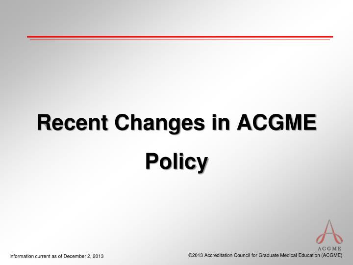 recent changes in acgme policy n.
