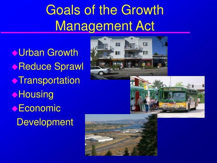 Goals of the growth management act
