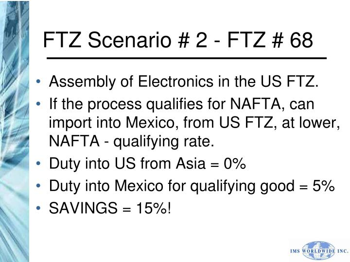FTZ Scenario # 2 - FTZ # 68