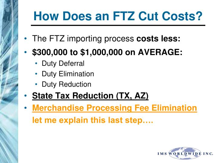 How Does an FTZ Cut Costs?