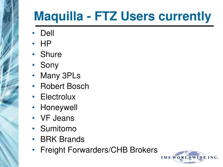 Maquilla - FTZ Users currently