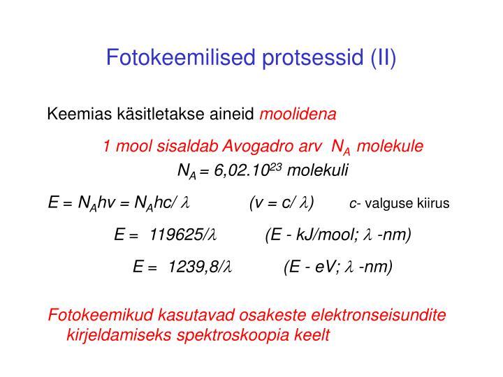 Fotokeemilised protsessid (II)