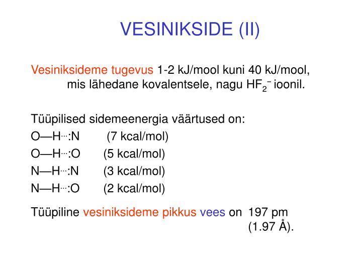 VESINIKSIDE (II)