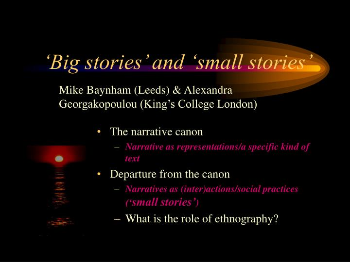 big stories and small stories n.