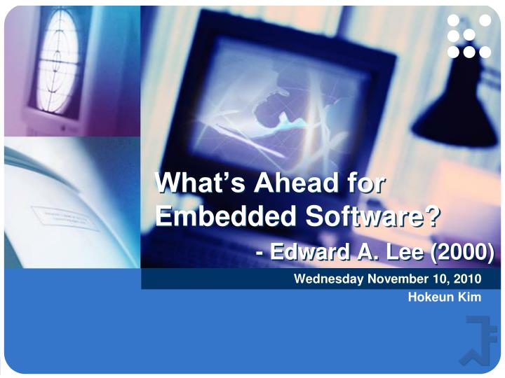 what s ahead for embedded software edward a lee 2000 n.