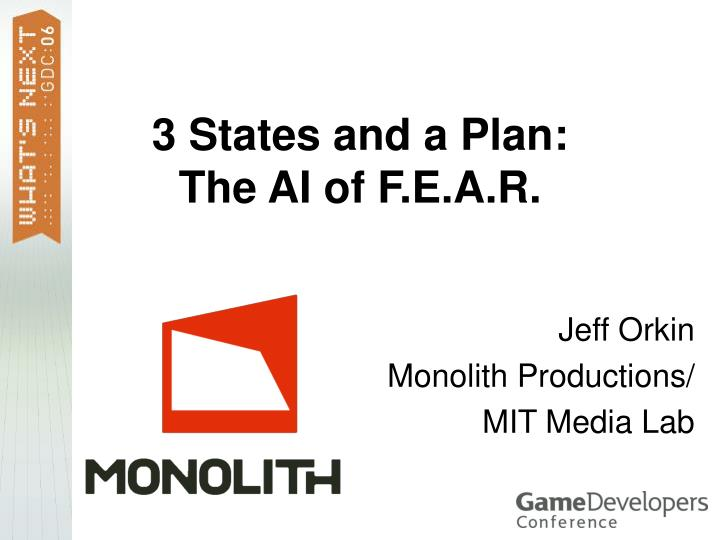 3 states and a plan the ai of f e a r n.