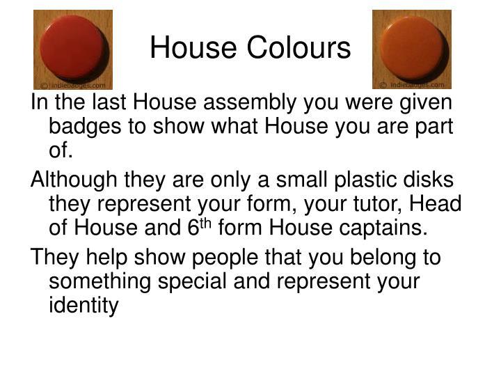House colours1