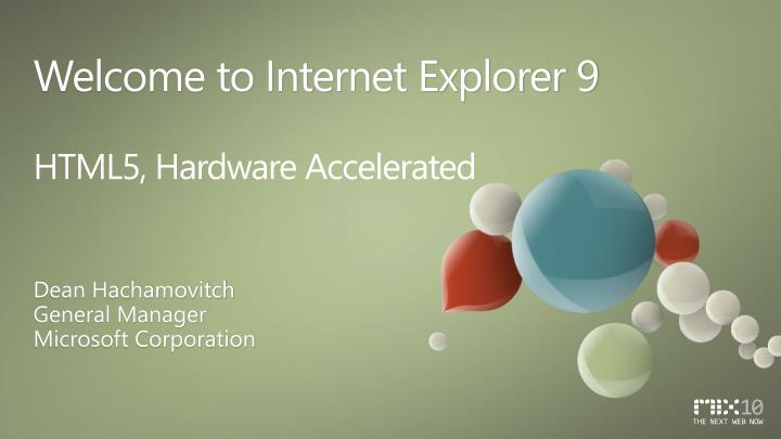 welcome to internet explorer 9 html5 hardware accelerated n.