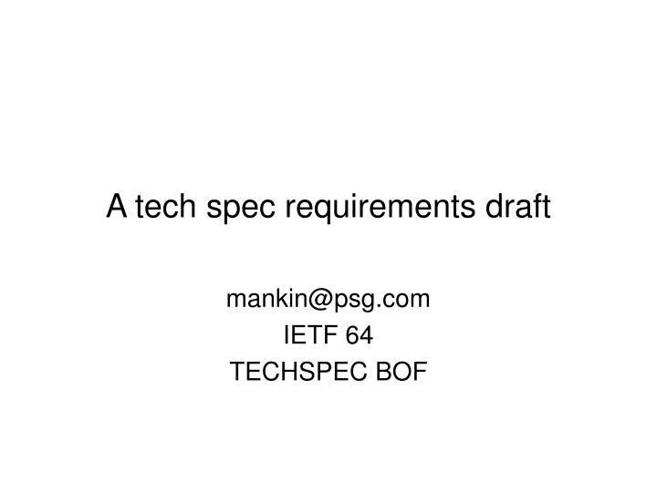 a tech spec requirements draft n.