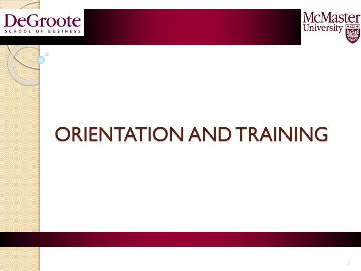 orientation and training n.