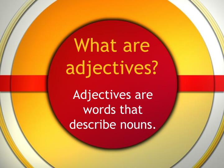 what are adjectives n.