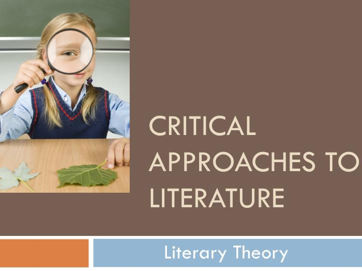 critical approaches to literature n.