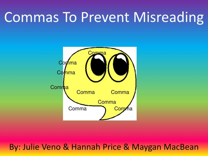 commas to prevent misreading n.