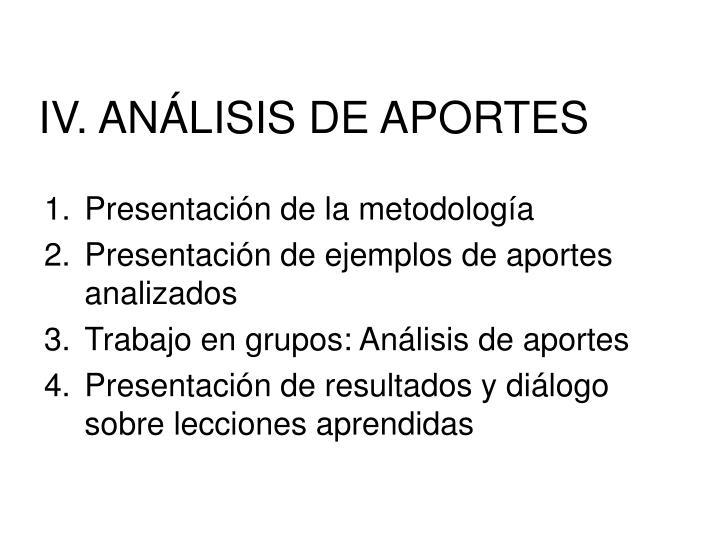 IV. ANÁLISIS DE APORTES