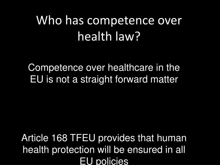 who has competence over health law n.