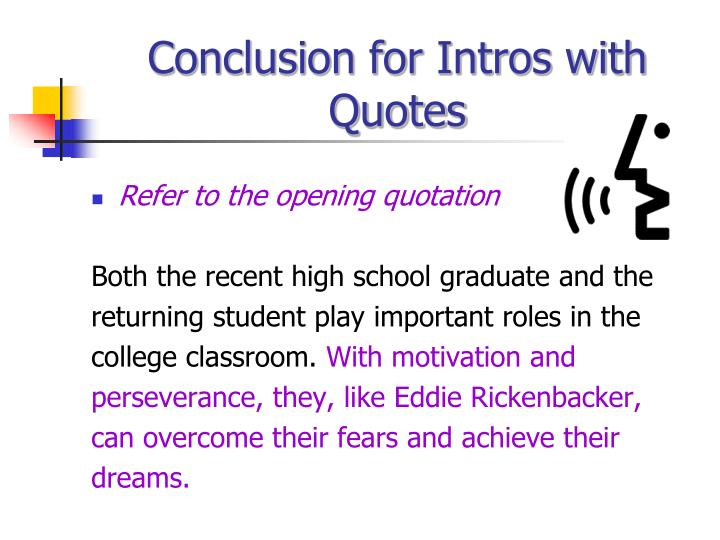 Conclusion for Intros with Quotes