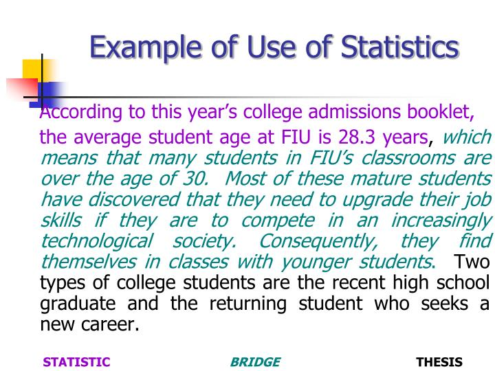 Example of Use of Statistics