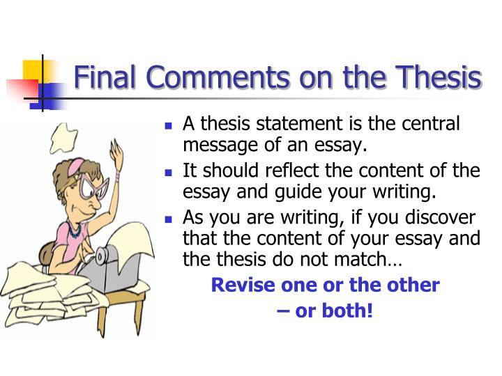 Final Comments on the Thesis