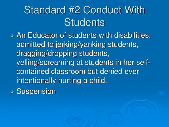 Standard #2 Conduct With Students