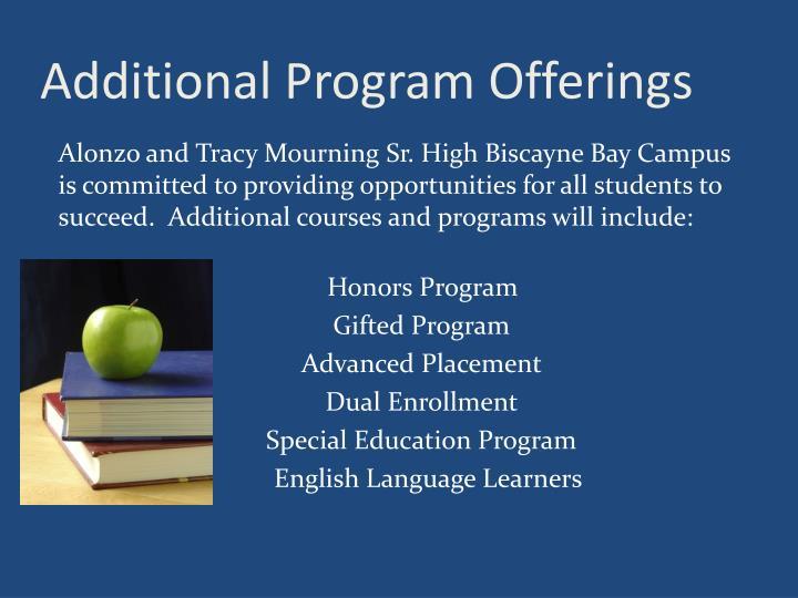Additional Program Offerings