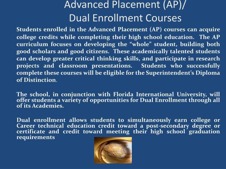 Advanced Placement (AP)/