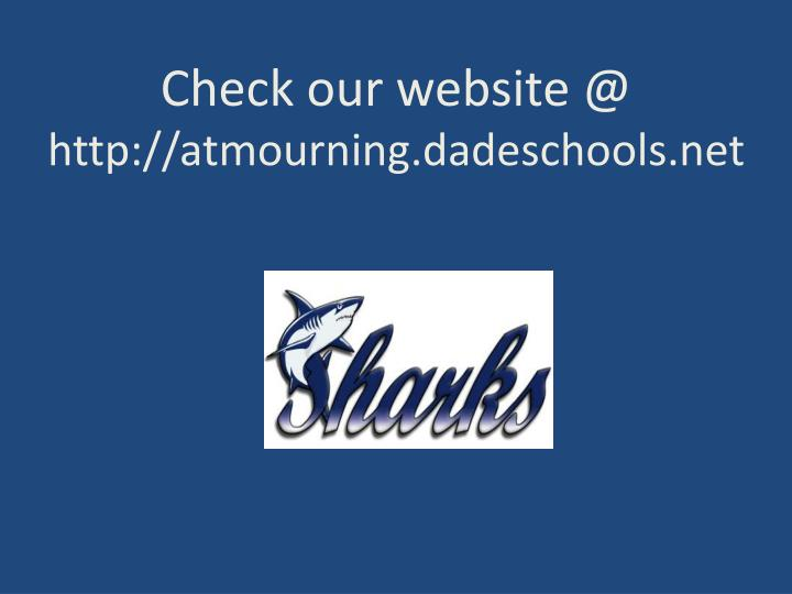 Check our website @