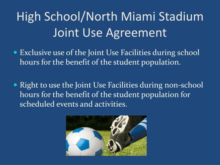 High School/North Miami Stadium Joint Use Agreement