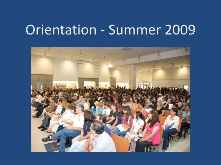 Orientation - Summer 2009