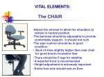 vital elements the chair