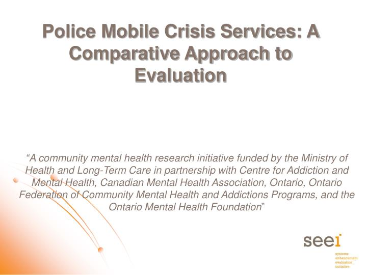 police mobile crisis services a comparative approach to evaluation n.