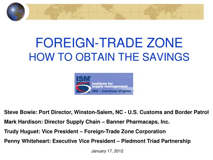 foreign trade zone how to obtain the savings n.