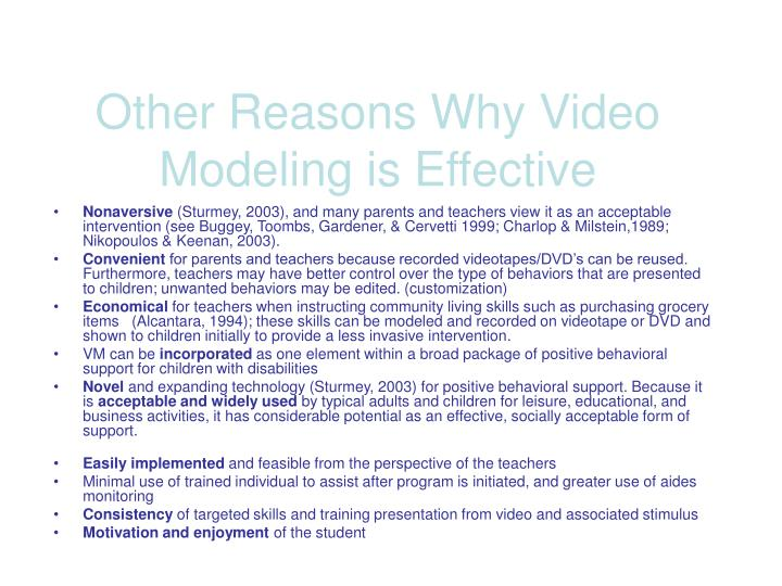 Other Reasons Why Video Modeling is Effective