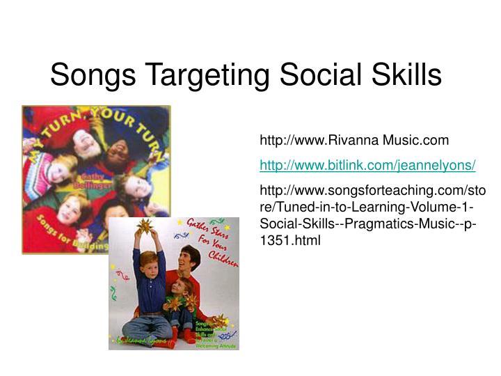 Songs Targeting Social Skills