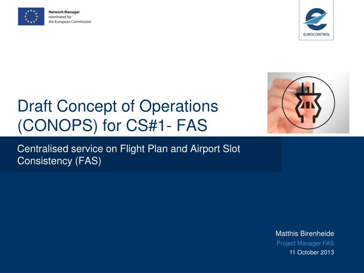 draft concept of operations conops for cs 1 fas n.