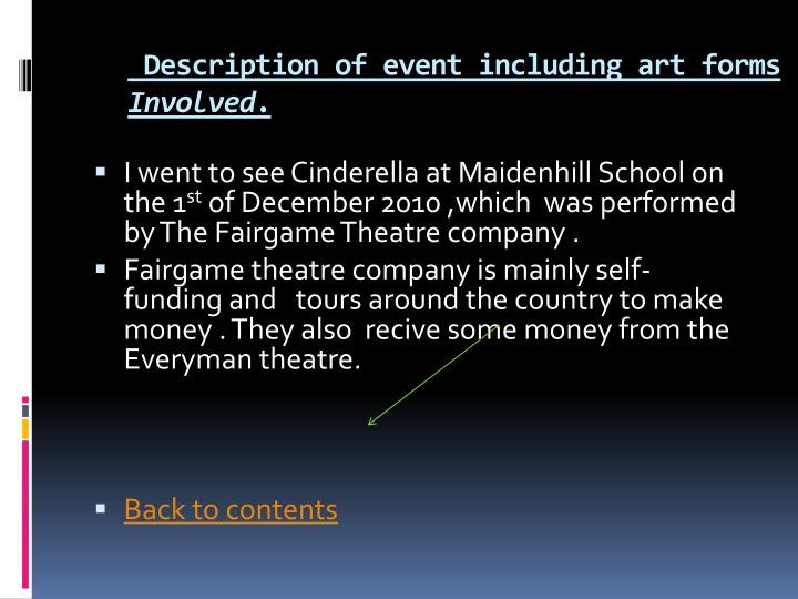 Description of event including art forms involved