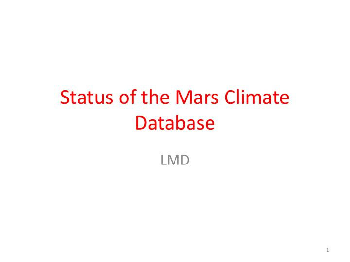 status of the mars climate database n.