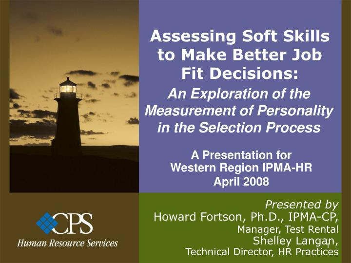 assessing soft skills to make better job fit decisions n.